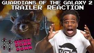 Guardians of the Galaxy 2 Teaser Trailer Reaction: Austin is HYPED! — Expansion Pack