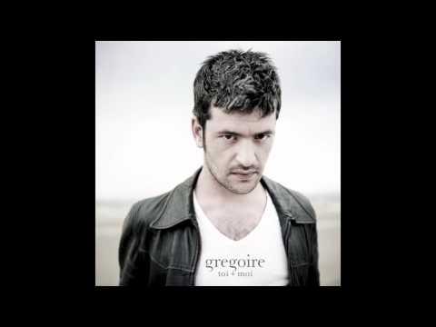 Grégoire - Toi + Moi