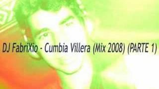 """DJ Fabrixio - """"Cumbia Villera"""" Mix 2008 (Parte 1)"""