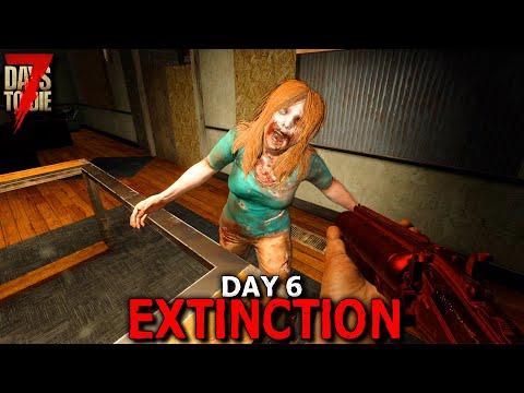 7 Days to Die: Extinction - Day 6 | 7 Days to Die (Alpha 19 Gameplay)