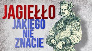Władysław Jagiełło, którego nie przedstawili Wam w szkole [Ciekawostki historyczne #15]
