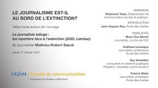 Table ronde: «Le journalisme est-il au bord de l'extinction?»