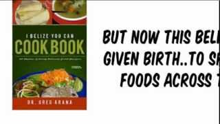 Belizean Cookbook: I Belize You Can Cook Caribbean Food