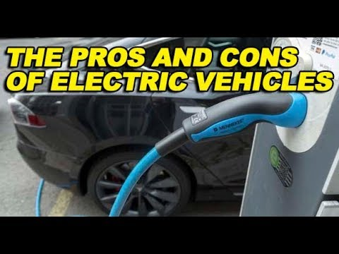 The Pros and Cons of Electric Vehicles