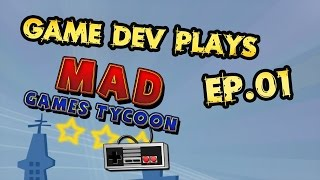 Game Dev Plays: Mad Games Tycoon Ep.01