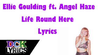 Watch Ellie Goulding Life Round Here video