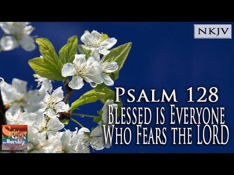Psalm 128 Song (NKJV)