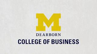 UM-Dearborn College of Business Highlights (short)