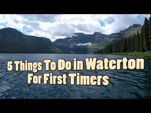 5 Things in Waterton Lakes National Park for First Timers