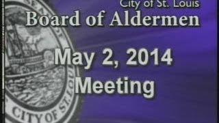 St louis Board of Aldermen 05 02 2014