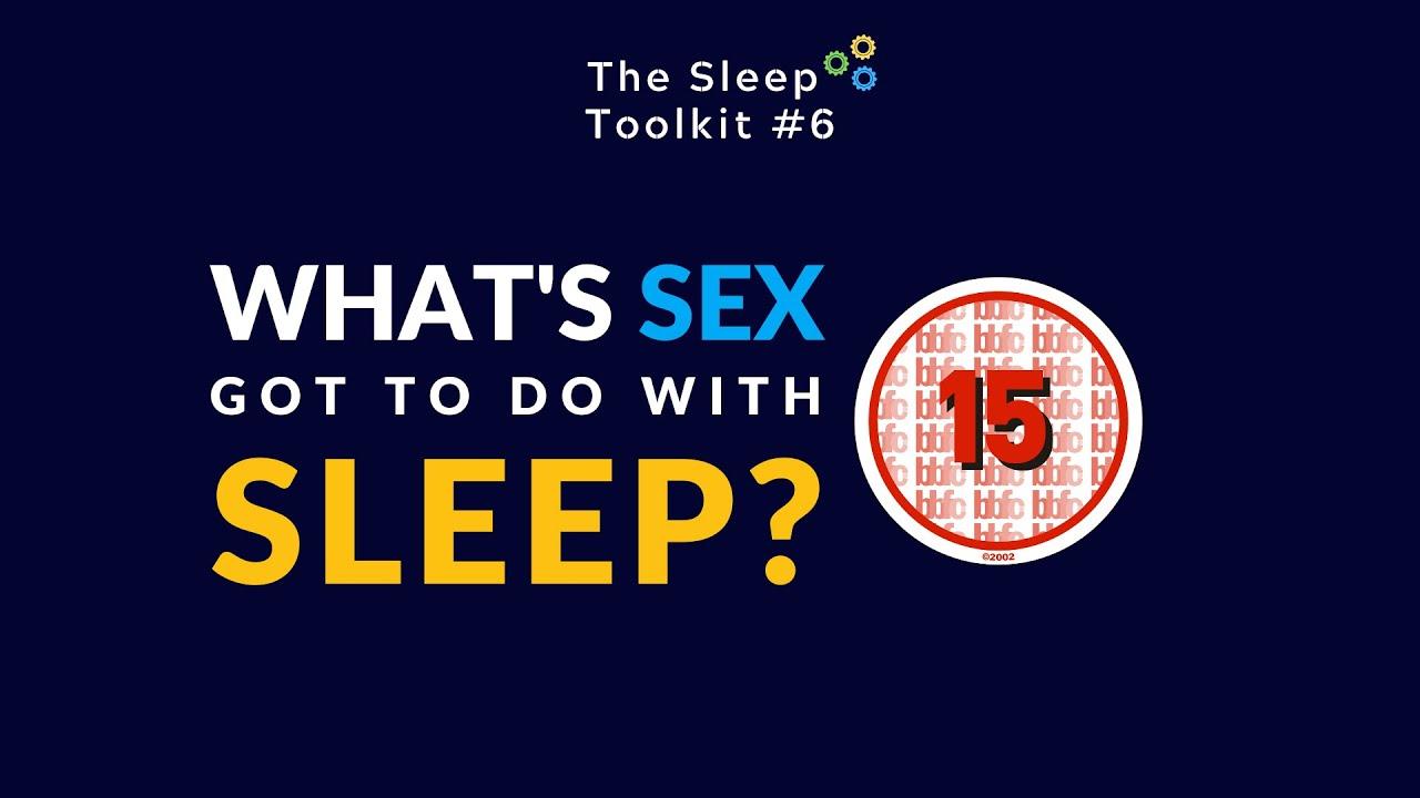Does sex help you sleep? (or vice versa)