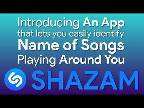Shazam - An App that Lets You identify Songs Playing Around You !