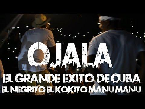 EL NEGRITO, EL KIKITO, MANU MANU - OJALA (EL GRANDE EXITO DE CUBA 2018)(PA Q GUARACHEE SANTA CLOUS)
