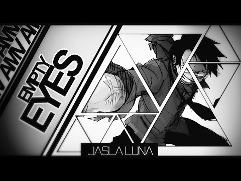 ►Empty eyes | One Piece AMV | Jasla LuNa