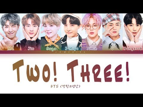 BTS - Two! Three! (Hoping For More Good Days) (방탄소년단 - 둘! 셋!) [Color Coded Lyrics/Han/Rom/Eng/가사]
