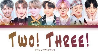 Gambar cover BTS - Two! Three! (Hoping For More Good Days) (방탄소년단 - 둘! 셋!) [Color Coded Lyrics/Han/Rom/Eng/가사]