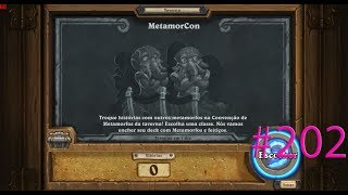 Metamorcon - HearthStone #202