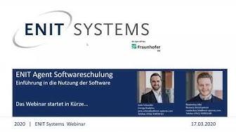 ENIT Systems Webinar // ENIT Agent Softwareschulung - 17.03.2020