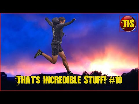 Amazing People, Amazing Skills & Amazing Nature Compilations! Thats Incredible #10