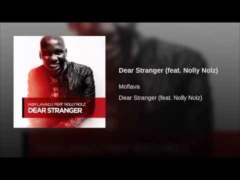 Dear Stranger (feat. Nolly Nolz)