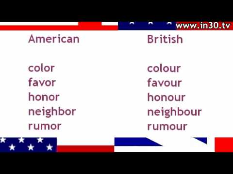 English in 30 Seconds: Common American and British Spelling Differences