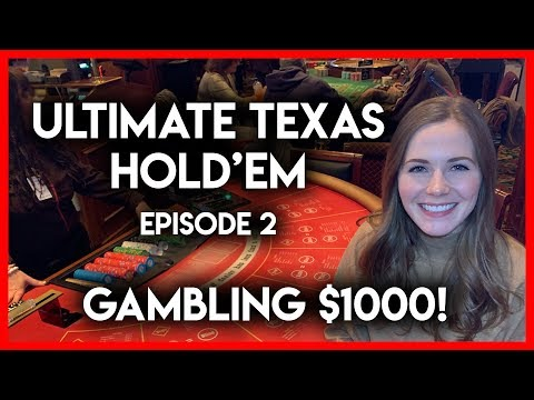 $1000 Gamble On Ultimate Texas Hold'em!