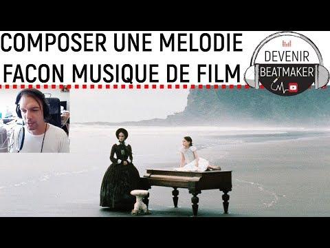 Comment COMPOSER une MELODIE DE PIANO façon MUSIQUE DE FILM ?