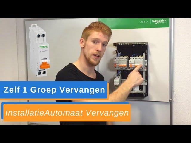 Groep Vervangen in de Groepenkast - Uitleg Zelf InstallatieAutomaat Vervangen - How To
