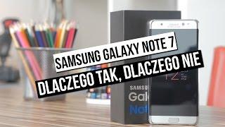 Szybka recenzja Samsung Galaxy Note 7 - dlaczego tak, dlaczego nie?