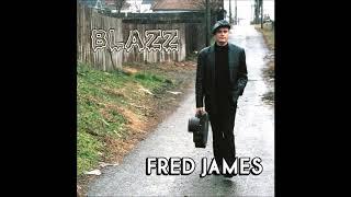 Fred James  -  Sloe Blues