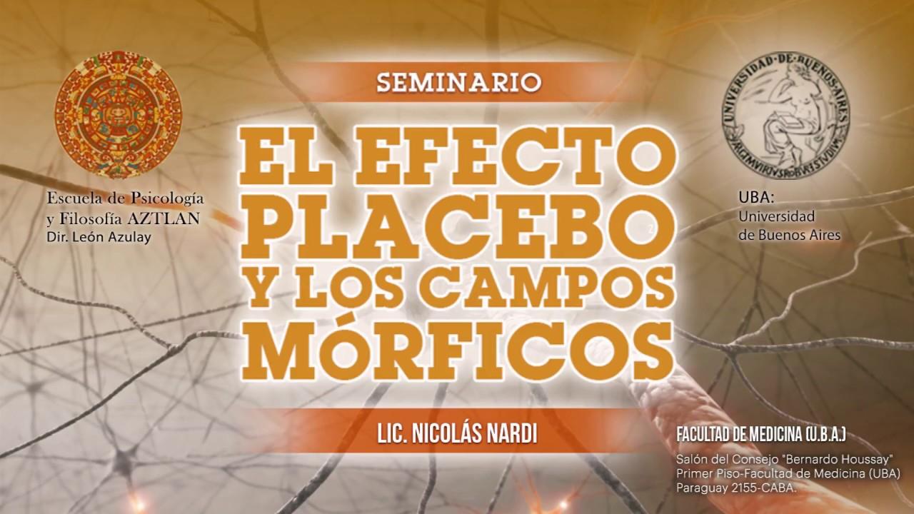 EL EFECTO PLACEBO Y LOS CAMPOS MÓRFICOS - Parte 1