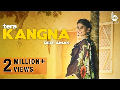 Tera Kangna (Full Video) | Deep Aman | Gag Studioz | Latest Punjabi Song 2017