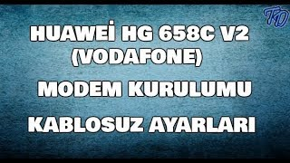 Huawei HG658c v2 Vodafone Modem Kurulumu