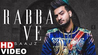 Rabba Ve (Cover Song) | Saajz | B Praak | Jaani | High End Yaariyan | New Punjabi Songs 2019