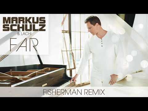 Markus Schulz & Lachi - Far   Fisherman Festival Remix