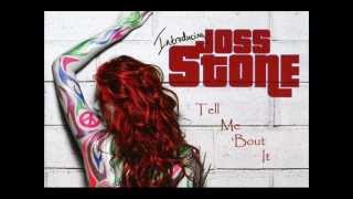 Joss Stone - Tell Me 'Bout It
