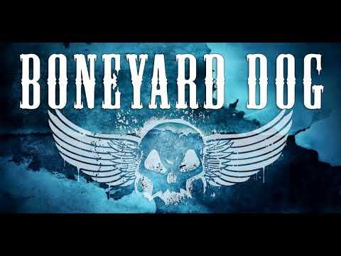 Boneyard Dog - Mother Lode