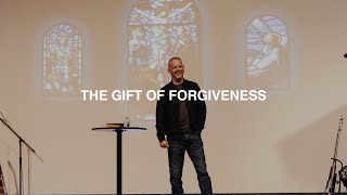 THE GIFT OF FORGIVENESS | PASTOR PHIL JOHNSON