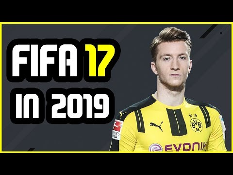 FIFA 17 BETTER THAN FIFA 19? (Playing FIFA 17 In 2019)