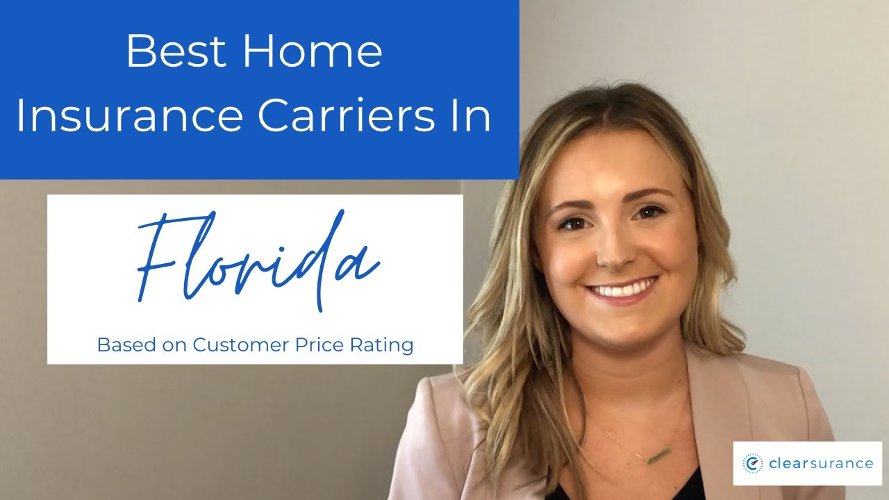 Best Home Insurance Carriers in Florida - According to ...
