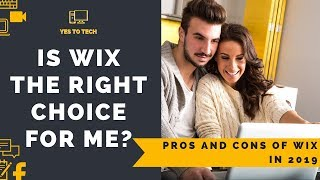PROS AND CONS OF WIX 2019: Is Wix The Right Choice For My Online Business?