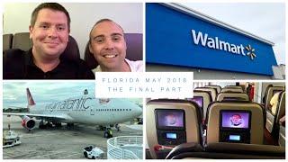 Walt Disney World & Florida Vlog - May 2018 - Day 8 - Pt 2 - The final part & Virgin Atlantic flight