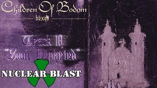"""CHILDREN OF BODOM – """"Soon Departed"""" (OFFICIAL TRACK BY TRACK #10)"""