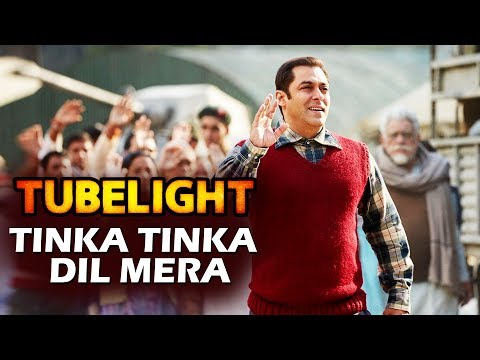 Tinka Tinka Dil Mera - Tubelight 3rd Song To Release Soon - Salman Khan, Sohail Khan