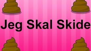 vuclip Jeg Skal Skide (Sang)