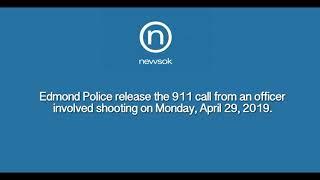 Edmond Police release 911 call