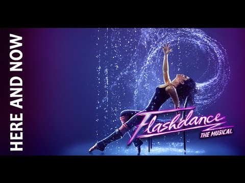 Flashdance - Here and Now Kansas City Starlight Theatre - July 9-14, 2013