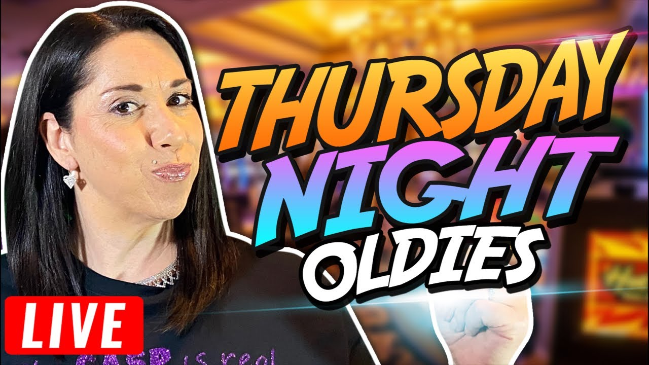 🔴💵💰 LIVE SLOT PLAY 🎰 Throwback Thursday OLDIES !