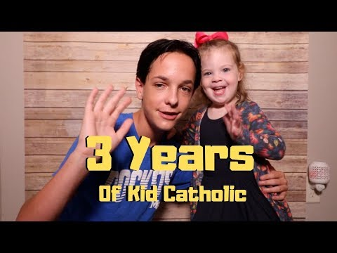 3 years of Kid Catholic!!! (Q&A)