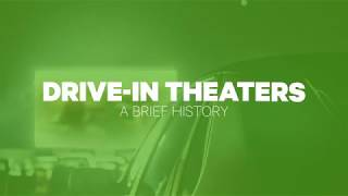 Drive-In Theatres:  A Brief History